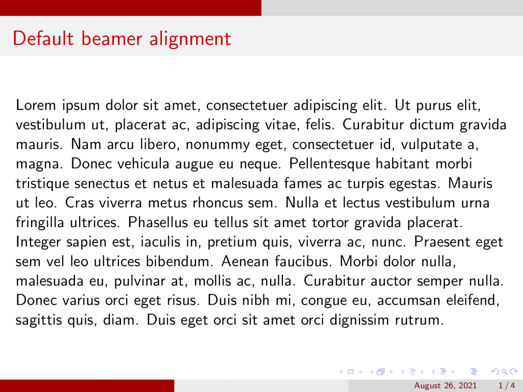 How the default alignment looks in beamer.