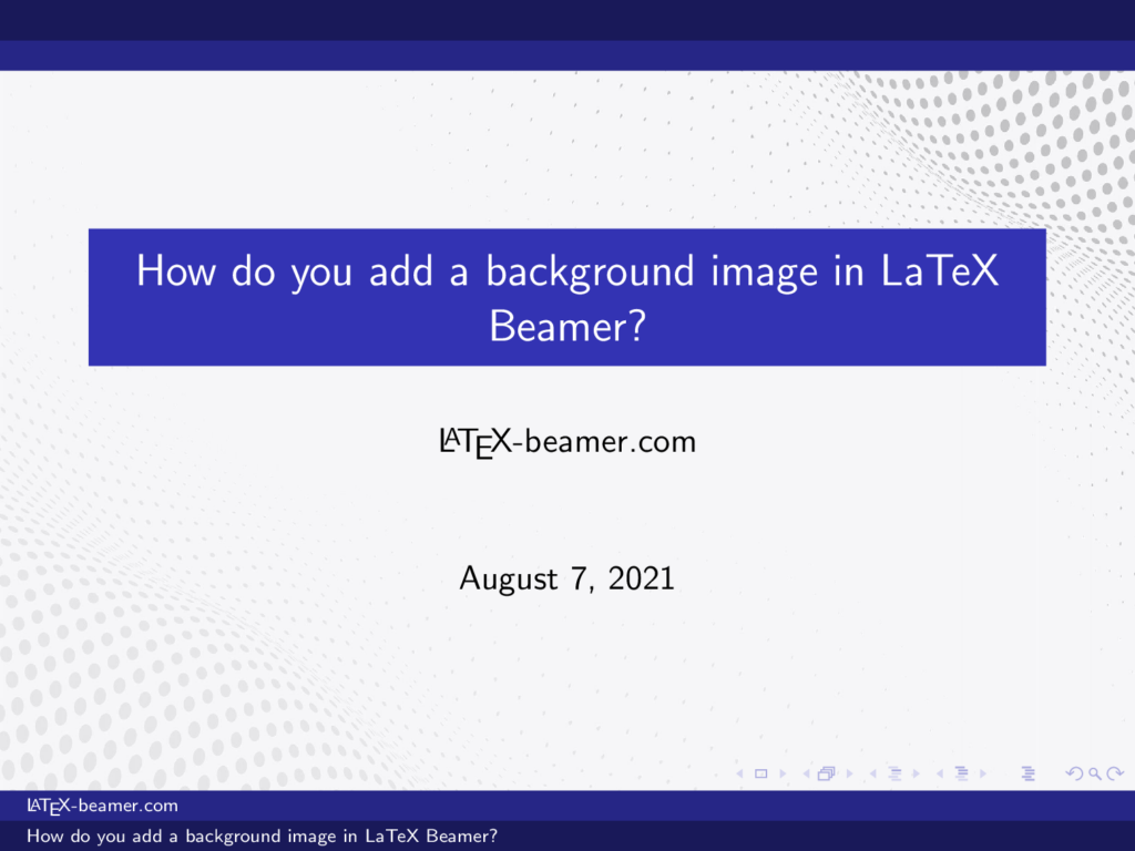 add-a-background-image-in-LaTeX-Beamer-1